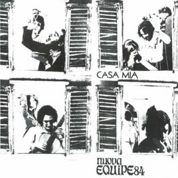 Equipe 84 - Casa mia (1971)