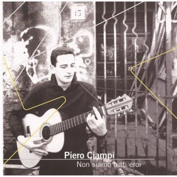 Piero Ciampi - Non Siamo...