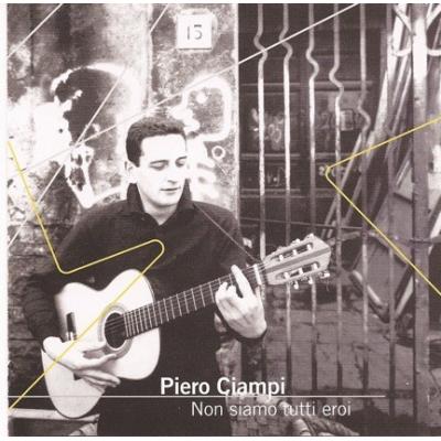 Piero Ciampi - Non Siamo Tutti Eroi