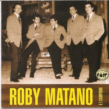Roby Matano e i Campioni -...
