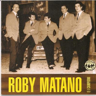 Roby Matano e i Campioni - Roby Matano e i Campioni