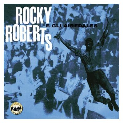 Rocky Roberts - Rocky Roberts e gli Airedales