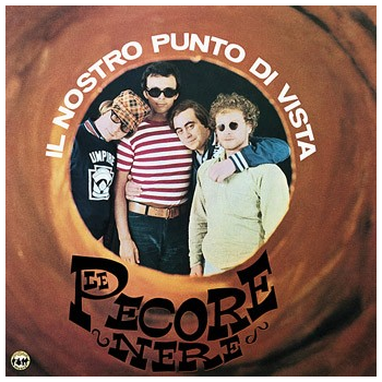 Le Pecore Nere - Il nostro punto di vista (long playing)