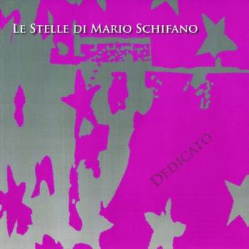Le Stelle di Mario Schifano...