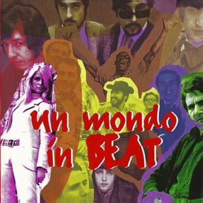 Artisti Vari - Un Mondo In Beat (2 C.D.)