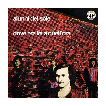 Alunni Del Sole - Dove era lei a quell'ora