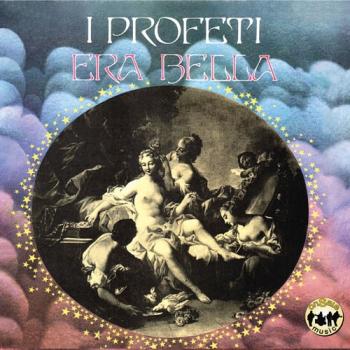 I Profeti - Era Bella +...