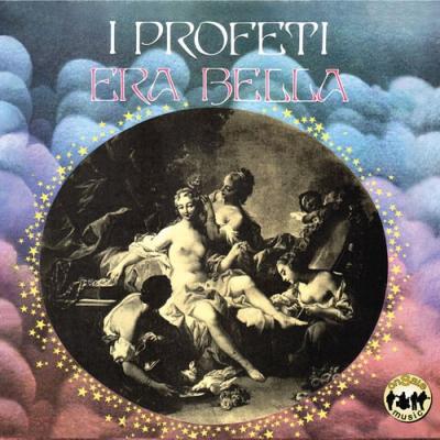 I Profeti - Era Bella + Bonus Track