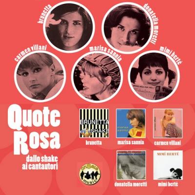 Quote Rosa: dallo shake ai cantautori