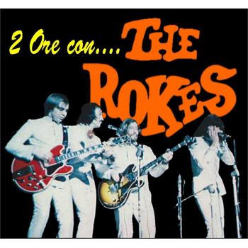 The Rokes - 2 ore con...The Rokes