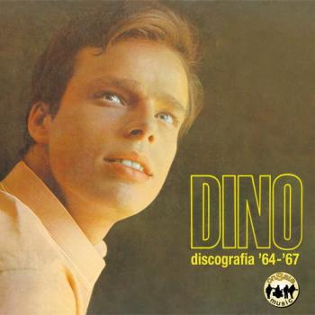 Dino - Dino, discografia '64-'67