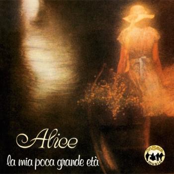 Alice - La mia poca grande età + bonus tracks