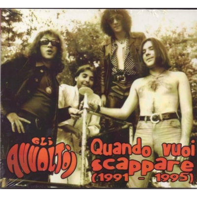 Gli Avvoltoi - Quando vuoi scappare (1991-1995)