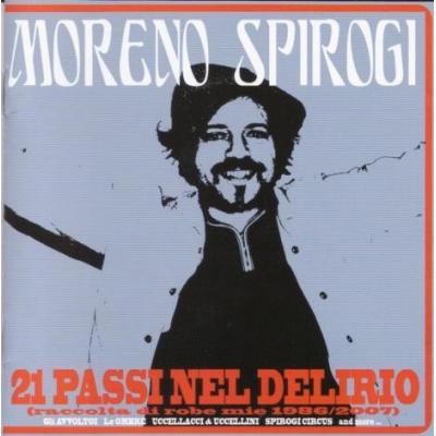 Moreno Spirogi - 21 passi nel delirio