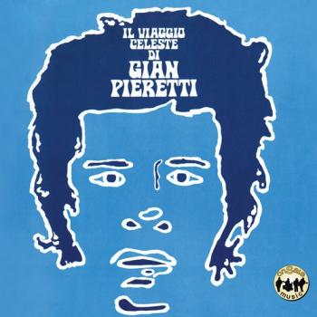 Gian Pieretti - Il viaggio celeste di Gian Pieretti + bonus tracks