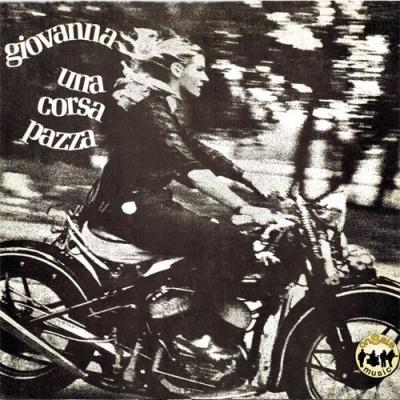 Giovanna - Una corsa pazza + bonus tracks