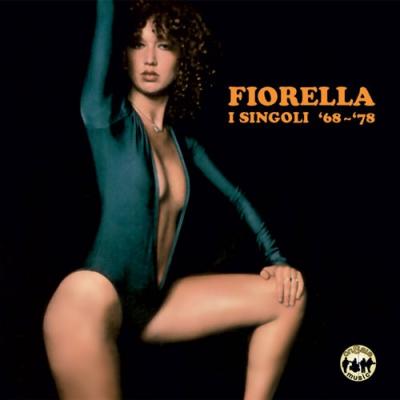 Fiorella - I singoli '68-'78