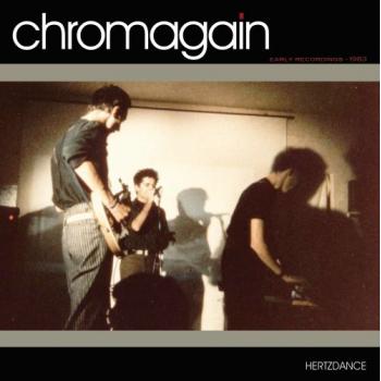 CHROMAGAIN - HERTZDANCE (1983)