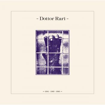 DOTTOR RARI - 1981, 1982, 1983