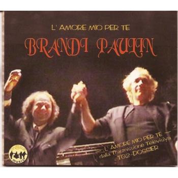 Brandi e Paulin - L'amore...