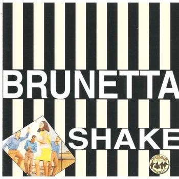Brunetta - Brunetta Shake