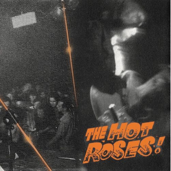 THE SICK ROSE - THE HOT...