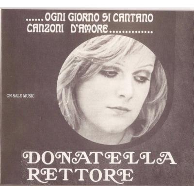 Donatella Rettore - Ogni Giorno si Cantano...