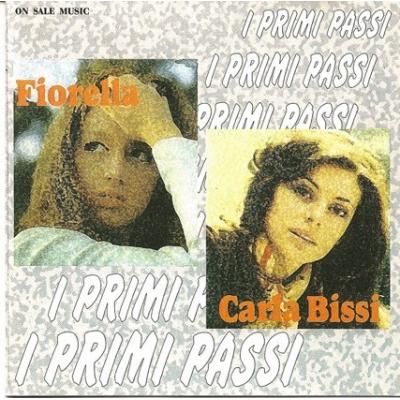 Fiorella Mannoia e Carla Bissi - I Primi Passi