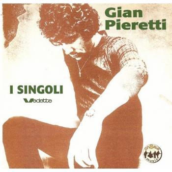 Gian Pieretti - I Singoli