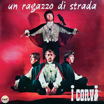 I Corvi - Un ragazzo di strada (long playing)