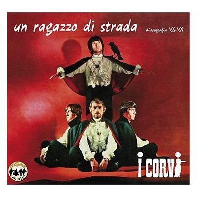 I Corvi - Un ragazzo di strada, discografia '66/'69