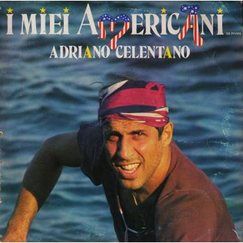 Adriano Celentano - I Miei Americani (L.P.)