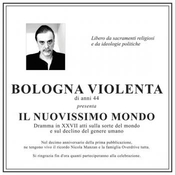 Bologna Violenta - Il nuovissimo mondo (L.P.)