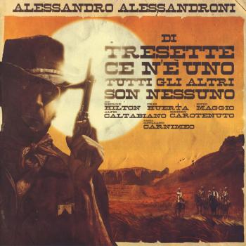 Alessandro Alessandroni - Di Tresette ce n'è uno... (L.P.)