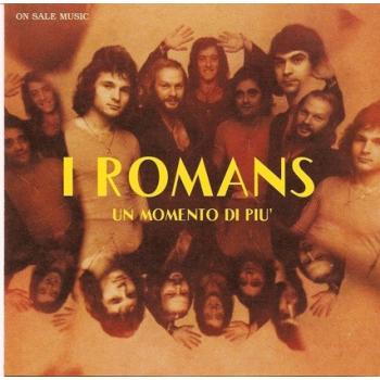 I Romans - Un Momento Di Piu