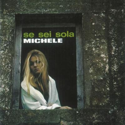 Michele - Se sei sola (1965)